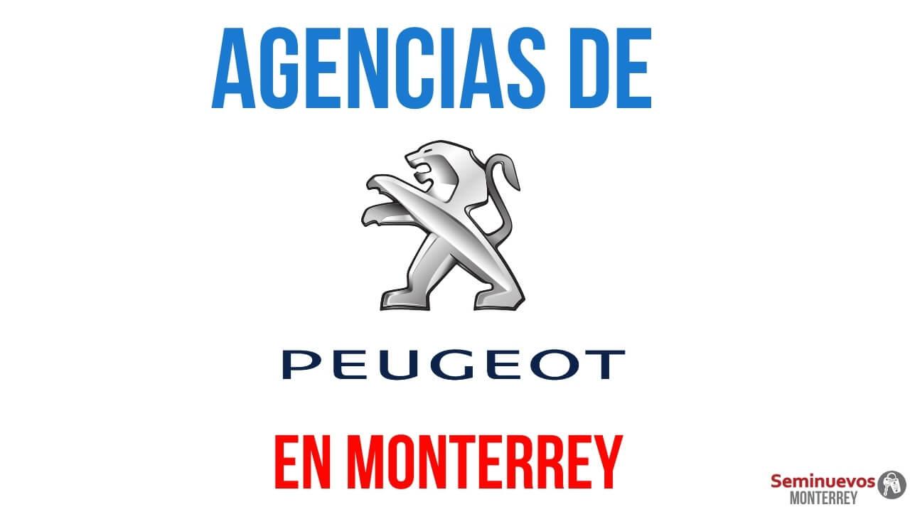 como llegar agencias Peugeot en monterrey