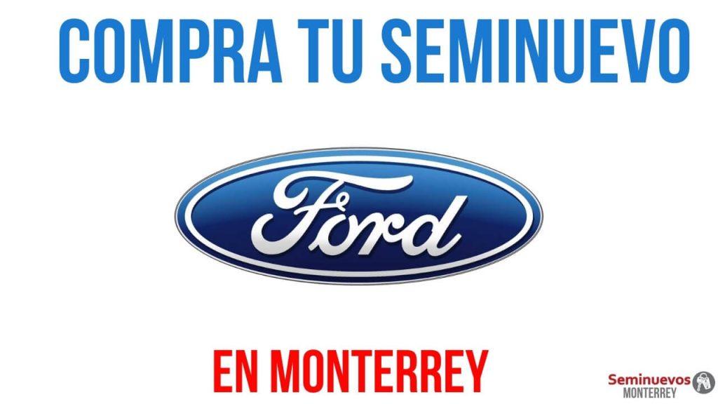 comprar autos seminuevos ford en monterrey